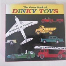 Juguetes antiguos: LIBRO THE GREAT BOOK OF DINKY TOYS 292 PAGINAS A ESTRENAR COCHE MODEL CAR DINKY ENGLAND. Lote 283272488