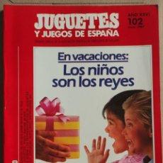 Juguetes antiguos: REVISTA JUGUETES Y JUEGOS DE ESPAÑA. Nº 102, JUNIO 1987. GRAN ESTADO DE CONSERVACIÓN.. Lote 287549573