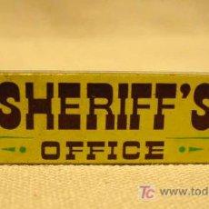 Juguetes antiguos Exin: COMPLEMENTO DE PLASTICO, CARTEL SHERIFF'S OFFICE, ORIGINAL, EXINWEST, EXIN WEST, AÑOS 70S. Lote 16894827