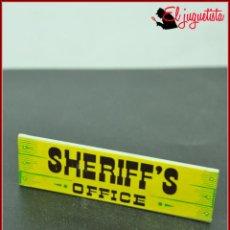 Juguetes antiguos Exin: FRACA 1 - EXIN WEST OESTE - CARTEL LETRERO SHERIFF'S OFFICE OFICINA SHERIF. Lote 160143038