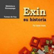 Juguetes antiguos Exin: LIBRO, EXIN, SU HISTORIA. Lote 167511904