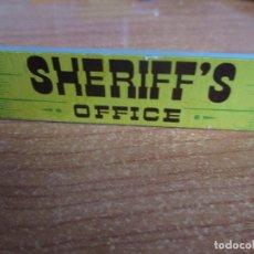 Juguetes antiguos Exin: EXIN WEST AÑOS 70 : LETRERO CARTEL SHERIFF ´S OFFICE ( EXIN CASTILLOS ). Lote 279497883