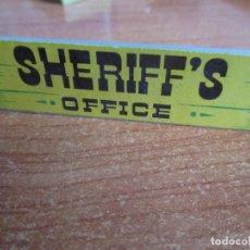 Juguetes antiguos Exin: EXIN WEST AÑOS 70 : LETRERO CARTEL SHERIFF ´S OFFICE ( EXIN CASTILLOS ). Lote 279498248