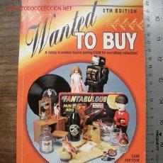 Brinquedos antigos e Jogos de coleção: LISTADO DE COLECCIONISTAS DISPUESTOS A PAGAR UNA PASTA POR OBJETOS DE COLECCIÓN. Lote 21992509