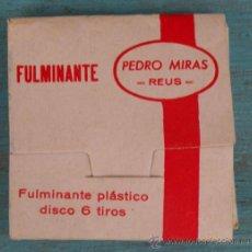 Juguetes antiguos y Juegos de colección: ANTIGUO FULMINANTE PEDRO MIRAS - FULMINANTES - DISCO 6 TIROS - REUS - . Lote 44620331
