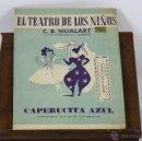 Juguetes antiguos y Juegos de colección: 6307 - CAPERUCITA AZUL COMEDIA EN 2 CUADROS. C. B. NUALART. GRAF. SEIX Y BARRAL. S/F.. Lote 49441049