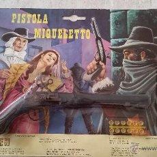Juguetes antiguos y Juegos de colección: PISTOLA MIGUELETO FAR-MEN REF-17. Lote 49539612
