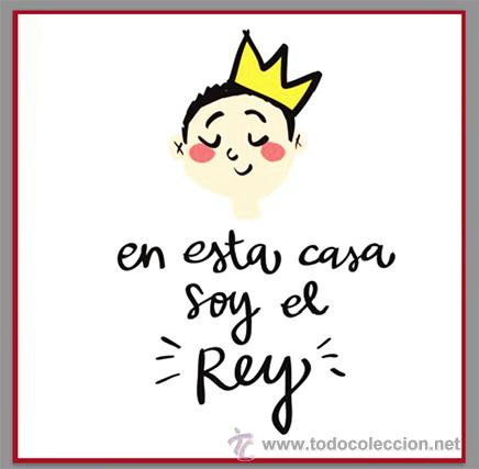 AZULEJO 15X15 EN ESTA CASA SOY EL REY (Juguetes - Varios)