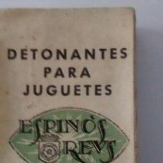 Juguetes antiguos y Juegos de colección - DETONANTES PARA JUGUETES, ESPINÓS, DE REUS, FULMINANTES, VER FOTO - 57693148