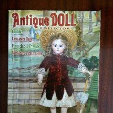 Juguetes antiguos y Juegos de colección: MUÑECA ANTIGUA, REVISTA ANTIQUE DOLL COLLECTOR.. Lote 103475319