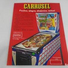Juguetes antiguos y Juegos de colección: ANTIGUO FLAYER DE MAQUINA RECREATIVA PIMBALL CARRUSEL TAMAÑO FOLIO ORIGIANL AL 100%. Lote 137994614