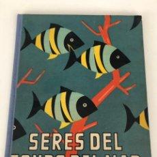 Juguetes antiguos y Juegos de colección: LIBRO EDUCATIVO: SERES DEL FONDO DEL MAR. DALMAU.. Lote 151920906