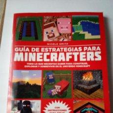 Juguetes antiguos y Juegos de colección: GUIA DE ESTRATEGIAS PARA MINICRAFTERS-NICOLE SMITH 165 PAG. Lote 155791234