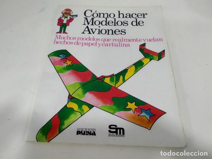 Antiguo Como Modelos Hacer De Juguete Aviones Sm Librito wOm8n0vN