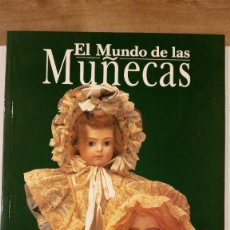 Juguetes antiguos y Juegos de colección: EL MUNDO DE LAS MUÑECAS - JANINE TROTERAU. Lote 192635528