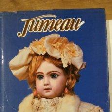 Juguetes antiguos y Juegos de colección: JUMEAU - CONSTANCE EILEEN KING. Lote 192635870