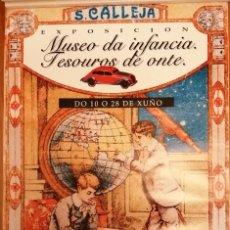 Juguetes antiguos y Juegos de colección: CARTEL EXPOSICION JUGUETES ANTIGUOS MUSEO DA INFANCIA 48X68. Lote 195407743