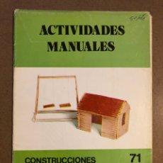 Juguetes antiguos y Juegos de colección: CONSTRUCCIONES DE PALILLOS. ACTIVIDADES MANUALES N° 71. EDITORIAL MIGUEL A. SALVATELLA. Lote 195511678