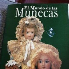 Juguetes antiguos y Juegos de colección: LIBRO EL MUNDO DE LAS MUÑECAS (EN ESPAÑOL). Lote 206539715