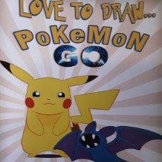 Juguetes antiguos y Juegos de colección: LOVE TO DRAW POKEMON GO. Lote 219205503