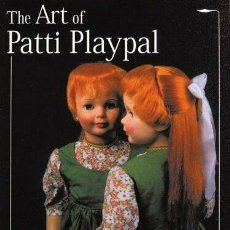 Juguetes antiguos y Juegos de colección: PRECIOSO LIBRO THE ART OF PATTI PLAYPAL, DE JENNIFER A.H. KOHN, RITA Y OTROS. NUEVO A ESTRENAR. Lote 247307365