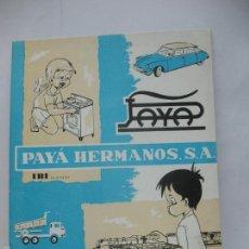 Juguetes antiguos Payá: PAYA - ANTIGUO CATÁLOGO DE TARIFA DE JUGUETES 1967 PAYA HERMANOS IBI. Lote 121861068