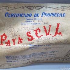Juguetes antiguos Payá: CERTIFICADO PAYA DE PROPIEDAD. Lote 157828745