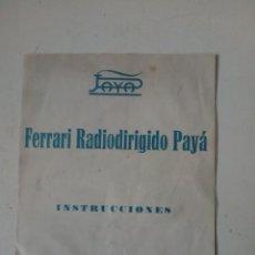 Giocattoli antichi Payá: INSTRUCCIONES FERRARI RADIODIRIGIDO PAYÁ (RADIO DIRIGIDO).. Lote 189243860