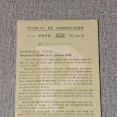 Giocattoli antichi Payá: ANTIGUO PERMISO DE CONDUCCION CLUB PAYA CLASE A. Lote 240738820