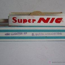 Juguetes Antiguos: ANTIGUA PELÍCULA SUPER NIC EL RATÓN AGRADECIDO SERIE 9 CUENTOS Nº 577 .. Lote 53124670