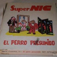 Juguetes Antiguos: ANTIGUA CAJA CON 6 PELICULAS SUPER NIC SIN USO, EL PERRO PRESUMIDO SERIE CUENTOS 9º. Lote 56944189