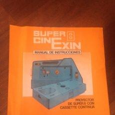 Juguetes Antiguos: SUPER 8 CINEXIN MANUAL DE INSTRUCCIONES CINE EXIN. Lote 166898384