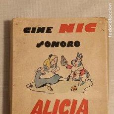 Giocattoli Antichi: CINE NIC SONORO ALICIA EN EL PAIS DE LAS MARAVILLAS. Lote 245065625