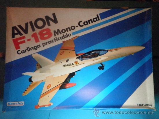 AVION F - 18 MONO CANAL CARLINGA PRACTICABLE DE SANCHIS- NUEVO - AÑOS 70 (Juguetes - Marcas Clásicas - Sanchís)