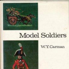 Juguetes Antiguos: W.Y. CARMAN, MODEL SOLDIERS, COLLECTORS GUIDES, LONDON, 1973. Lote 104218447