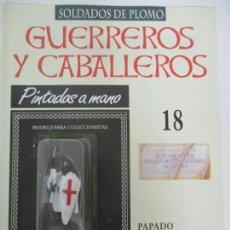 Juguetes Antiguos: SOLDADOS DE PLOMO - GUERREROS Y CABALLEROS - R.B.A. Nº 18 - PAPADO - CON FASCÍCULO. Lote 105568863