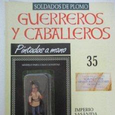Juguetes Antiguos: SOLDADOS DE PLOMO - GUERREROS Y CABALLEROS - R.B.A. Nº 35 - IMPERIO SASÁNIDA - CON FASCÍCULO. Lote 105569387
