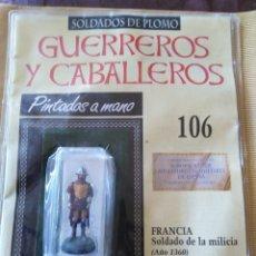 Juguetes Antiguos: GUERREROS Y CABALLEROS-FRANCIA-SOLDADO DE LA MILCIA-AÑO1360. Lote 182955077