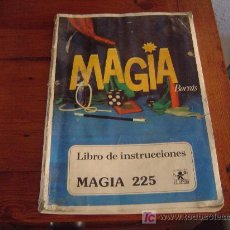 Juguetes antiguos: LIBRO DE INSTRUCIONES MAGIA BORRAS 225. Lote 26225173