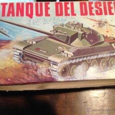 Juguetes antiguos: TANQUE DEL DESIERTO CON SU CAJA ORIGINAL NACORAL. Lote 46981156
