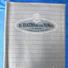 Juguetes antiguos: EL TEATRO DE LOS NIÑOS. C.B. NUALART. SANCHO PANZA, GOBERNADOR. SEIX BARRAL. AÑOS, 1920'S Y 30'S.. Lote 143205070