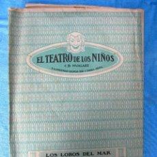 Juguetes antiguos: EL TEATRO DE LOS NIÑOS. C.B. NUALART. LOS LOBO DE MAR. SEIX BARRAL. AÑOS, 1920'S Y 30'S.. Lote 143296386