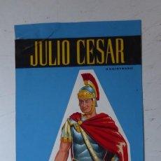 Juguetes antiguos: JULIO CESAR - ORIGINAL PINTADO A MANO - AÑOS 1960-70. Lote 171624899