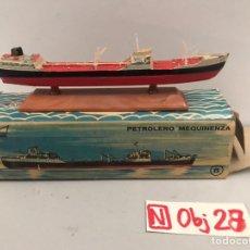 Juguetes antiguos: MINI SHIP 6- PETROLERO MEQUINENZA - ANGUPLAS. Lote 194690395