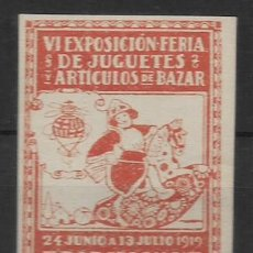 Juguetes antiguos de hojalata: BARCELONA,- VI EXPOSICION DE JUGUETES-ARTICULOS BAZAR- AÑO 1919, VER FOTO. Lote 253081745