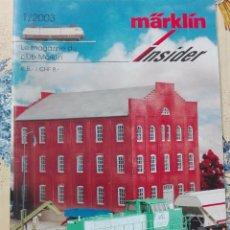Modelos a escala: REVISTA- MARKLIN INSIDER - 1/2003 - TREN FERROCARRIL - 150GR -EN FRANCES-. Lote 96191367