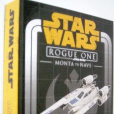 Modelos a escala: STAR WARS - ROGUE ONE - MONTA TU NAVE - NUEVO. Lote 213886733