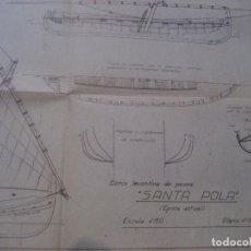 Modelos a escala: PLANO BARCA LEVANTINA SANTA POLA ( EPOCA ACTUAL) -1944 OBRADOR TECNICO BARCELONA. Lote 223070431