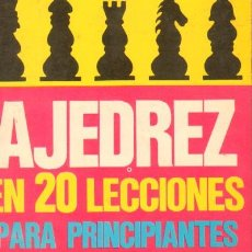 Coleccionismo deportivo: AJEDREZ EN 20 LECCIONES PARA PRINCIPIANTES A-AJD-099. Lote 12306633