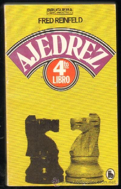 CUARTO LIBRO DE AJEDREZ (A-AJD-226) (Coleccionismo Deportivo - Libros de Ajedrez)